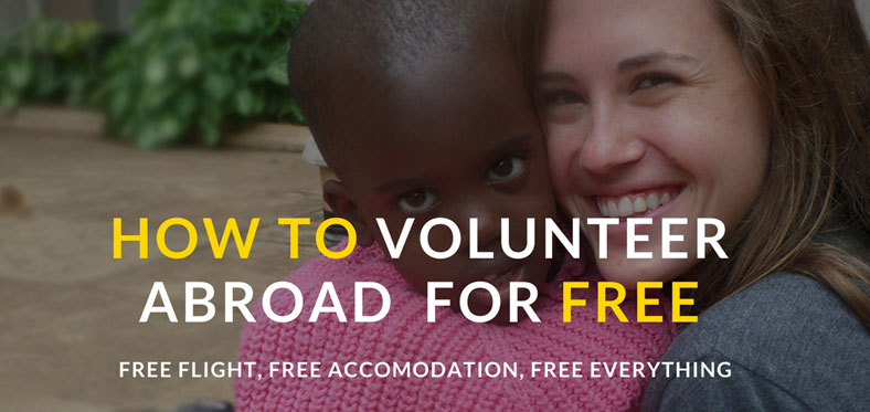 Free Volunteer abroad 2020 : [NO FEE] Free Flight, Free